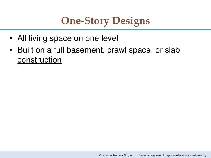One-Story Designs