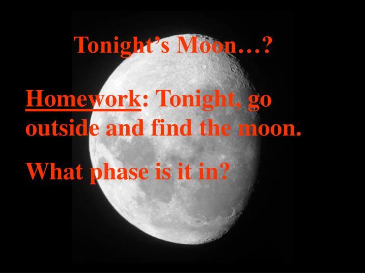 Tonight's Moon…?
