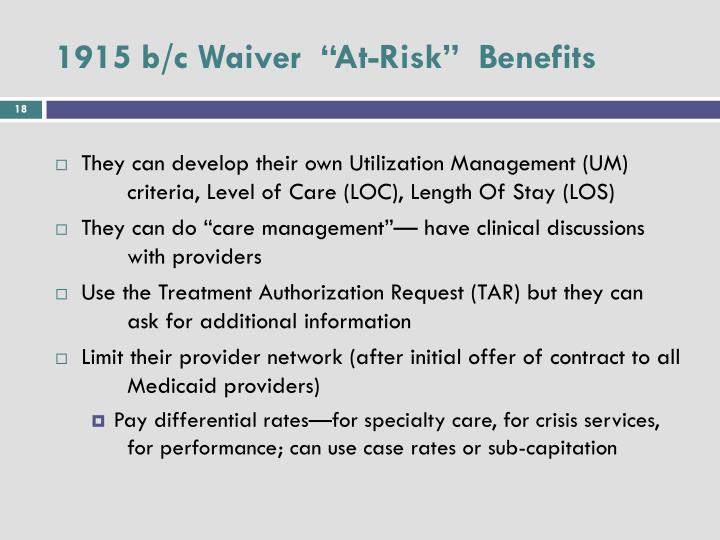 """1915 b/c Waiver  """"At-Risk""""  Benefits"""