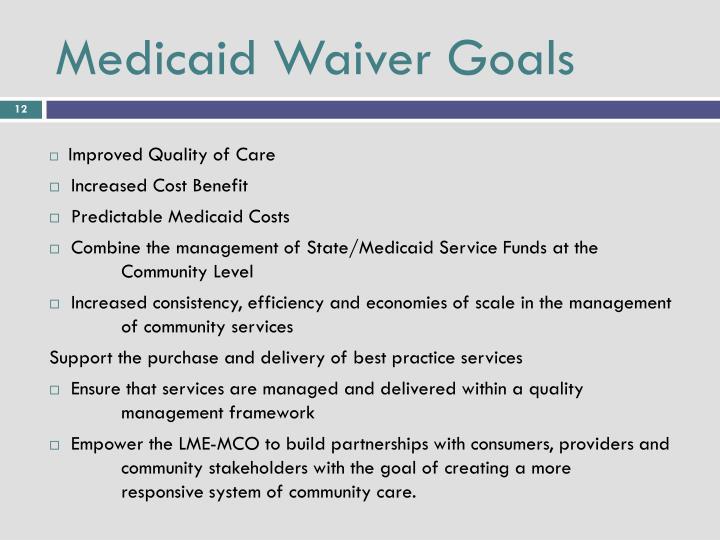 Medicaid Waiver Goals