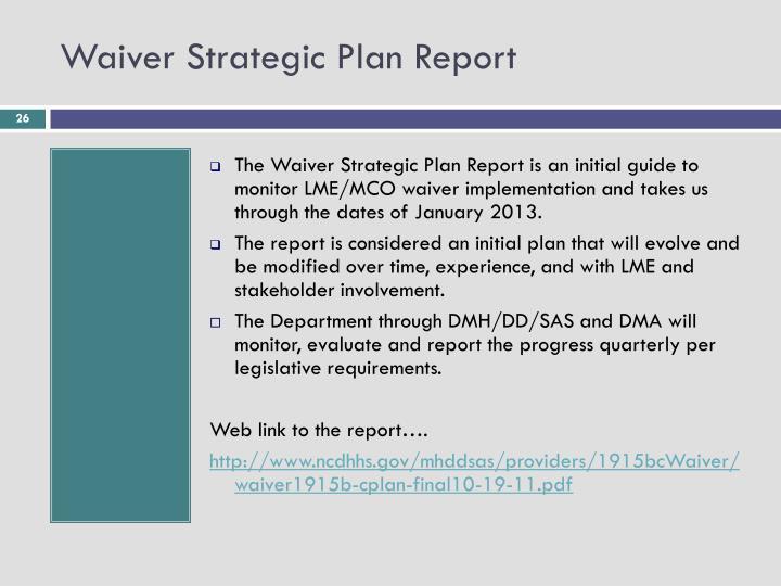 Waiver Strategic Plan Report