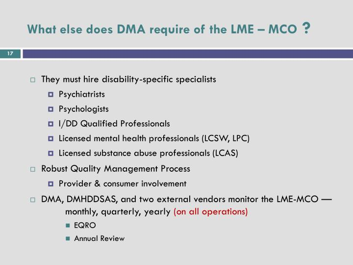 What else does DMA require of the LME – MCO