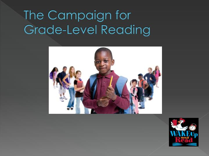 The campaign for grade level reading