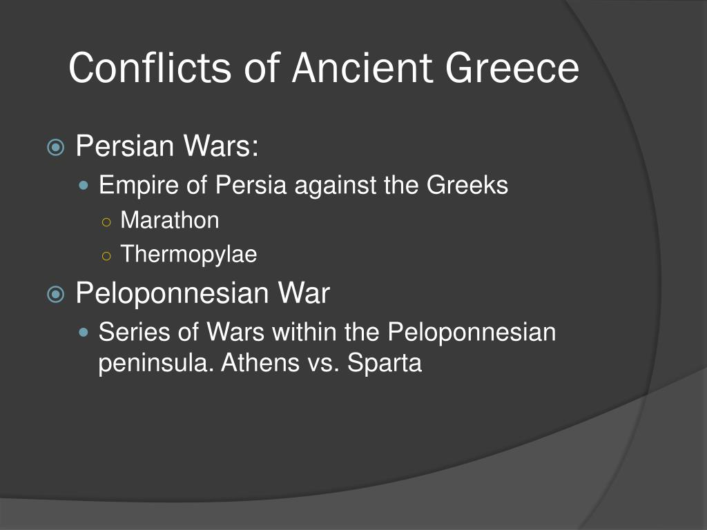 Ppt Conflicts Of Ancient Greece Powerpoint Presentation Id2457095