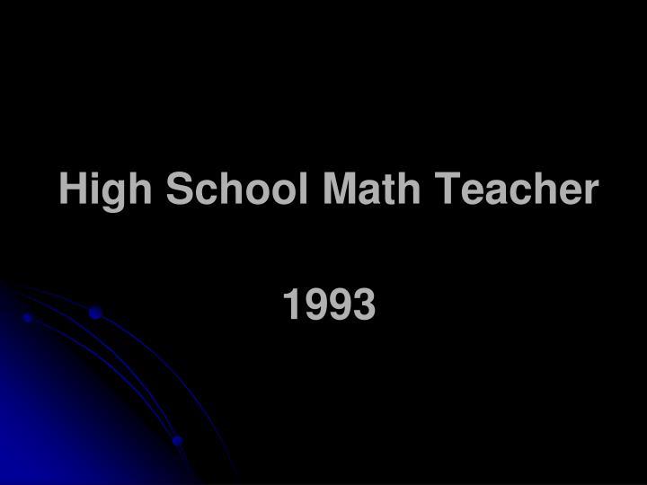 High School Math Teacher