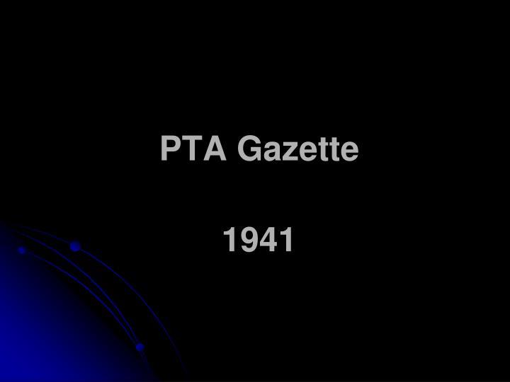 PTA Gazette
