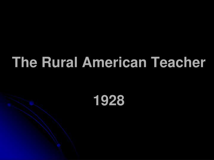 The Rural American Teacher