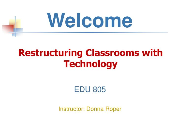 restructuring classrooms with technology n.