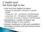 2 health care line from high to low