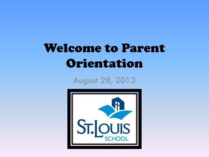 welcome to parent orientation n.