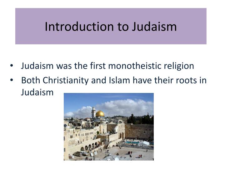 introduction to judaism Find great deals on ebay for introduction to judaism and judaism lot shop with confidence.
