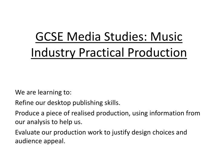 gcse media studies music industry practical production n.