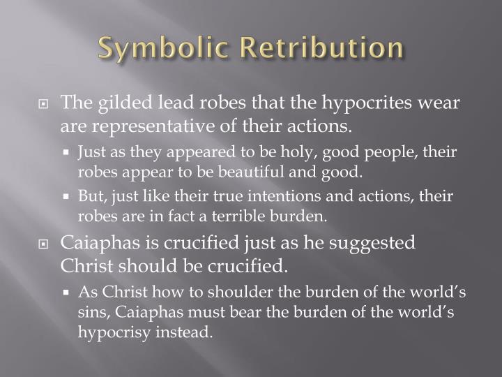 Symbolic Retribution