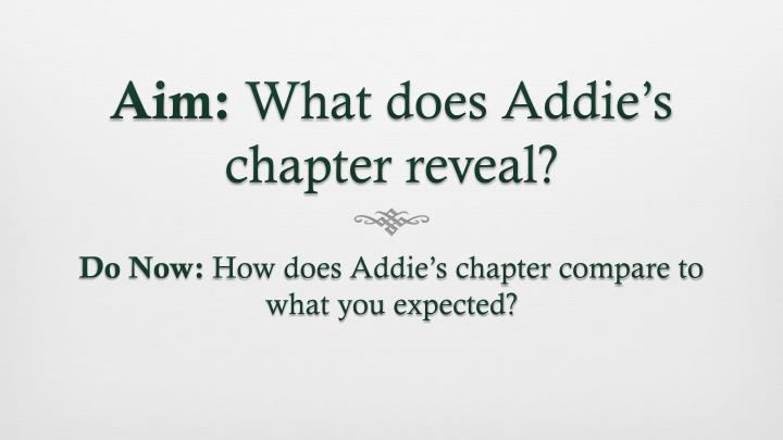 aim what does addie s chapter reveal n.