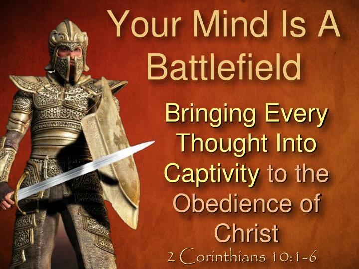 your mind is a battlefield n.