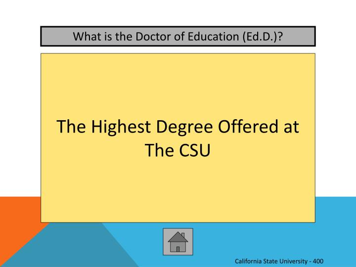 What is the Doctor of Education (
