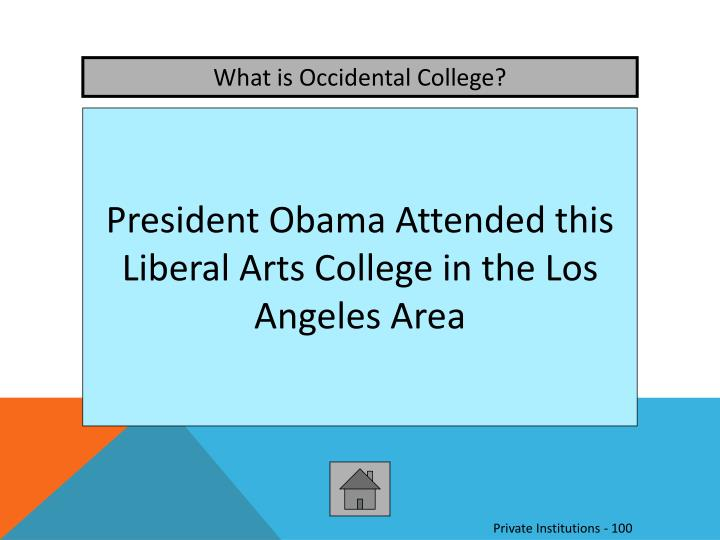 What is Occidental College?