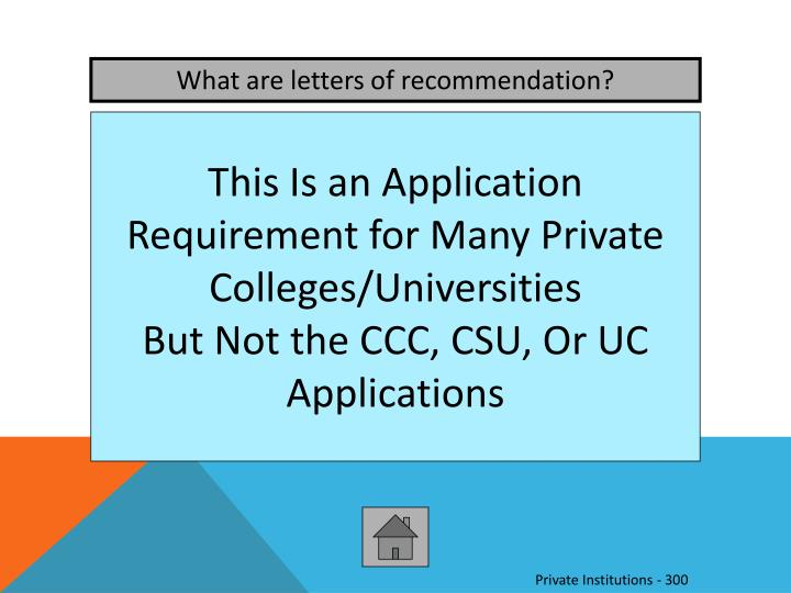 What are letters of recommendation?