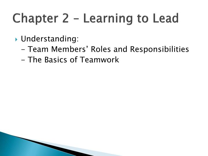Chapter 2 – Learning to Lead