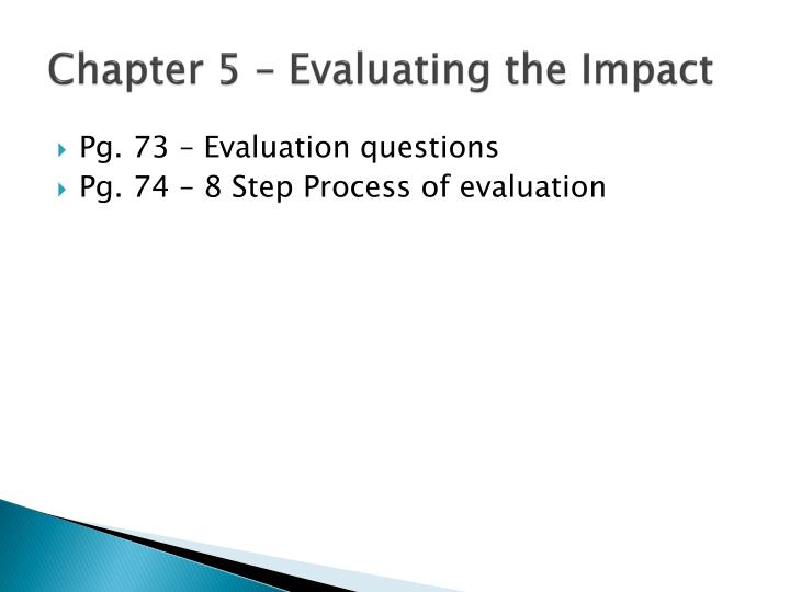 Chapter 5 – Evaluating the Impact