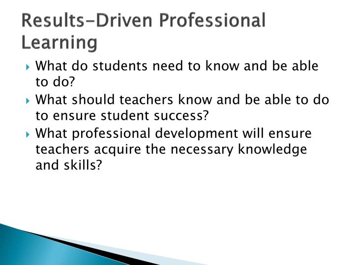 Results-Driven Professional Learning