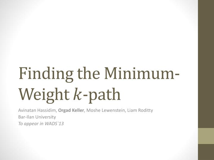 finding the minimum weight path n.