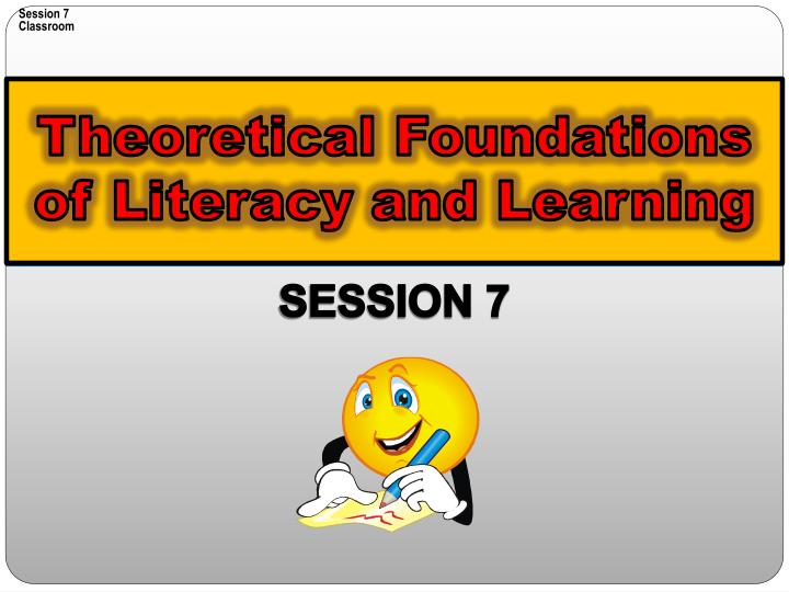 theoretical foundations of literacy and learning n.