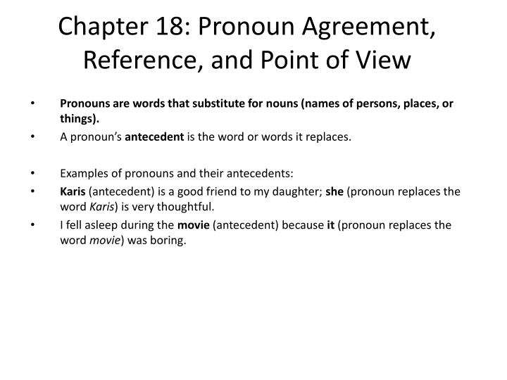 chapter 18 pronoun agreement reference and point of view n.