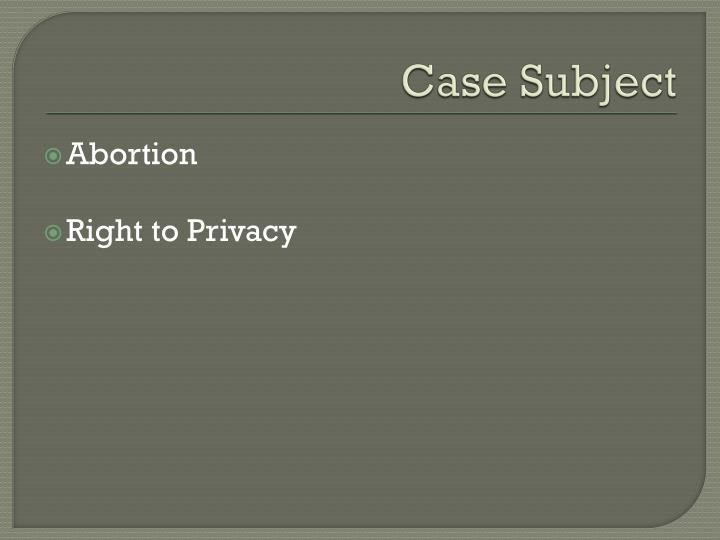 Case subject