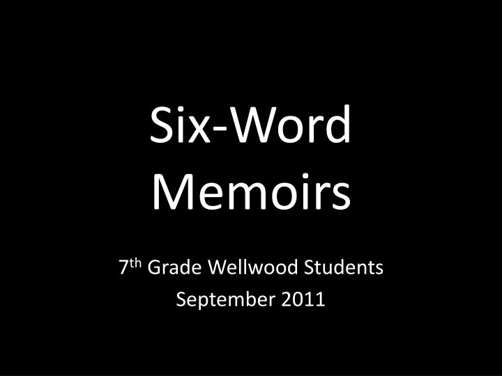 six word memoirs n.