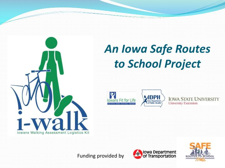 an iowa safe routes to school project n.