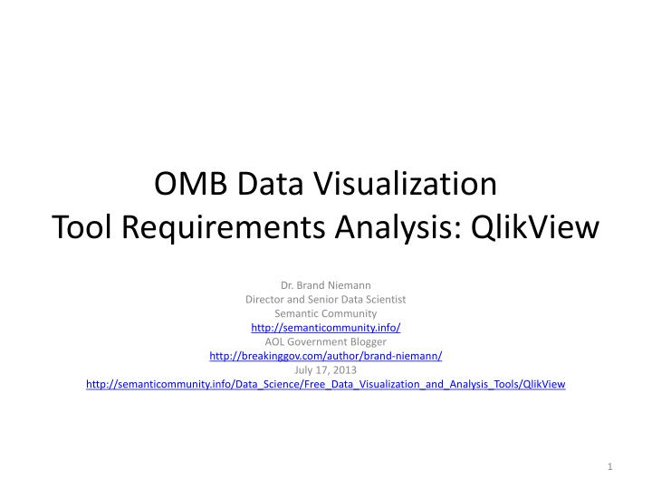 omb data visualization tool requirements analysis qlikview n.