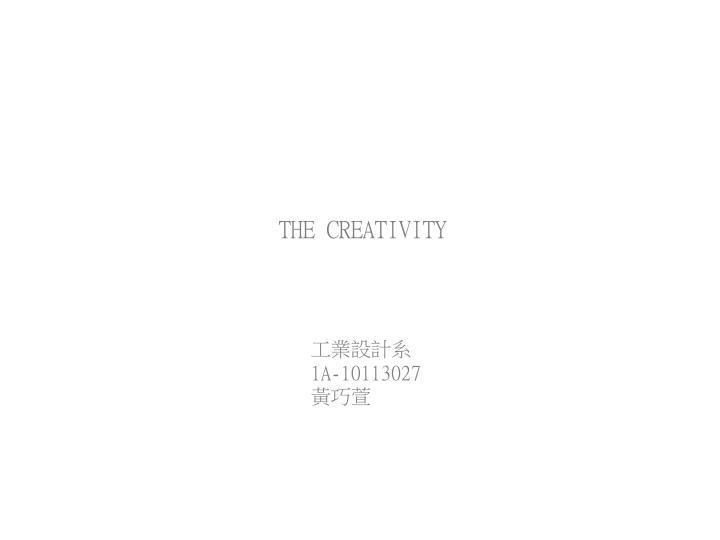 THE CREATIVITY