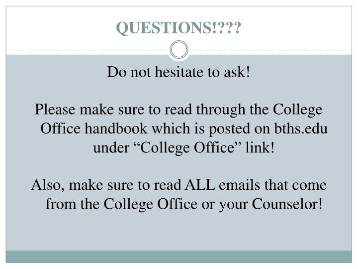QUESTIONS!???