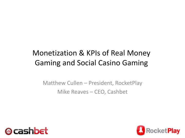 monetization kpis of real money gaming and social casino gaming n.