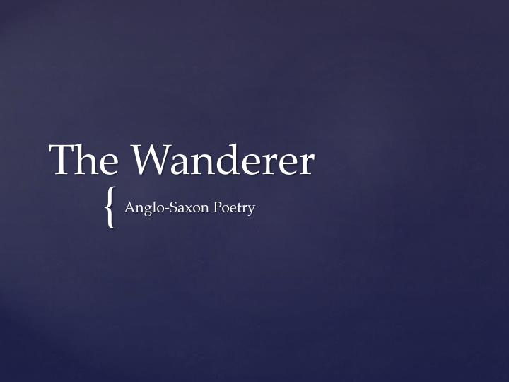 PPT - The Wanderer PowerPoint Presentation, free download - ID:10