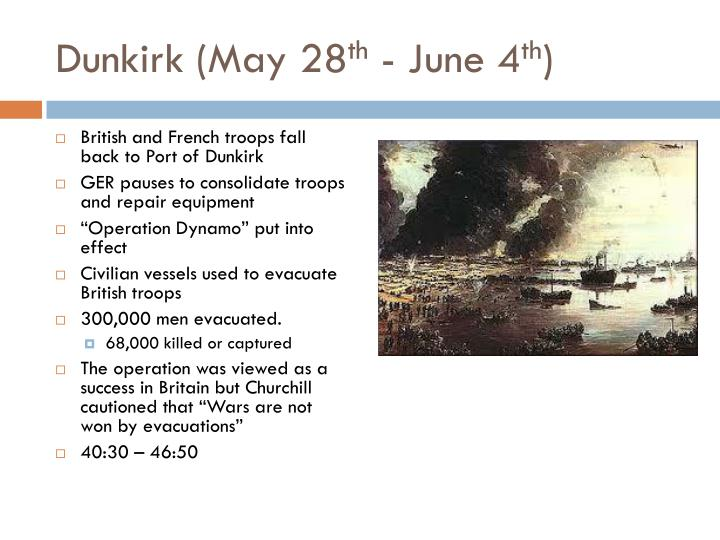 Dunkirk may 28 th june 4 th