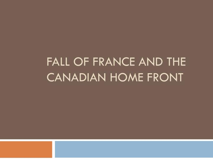 Fall of france and the canadian home front