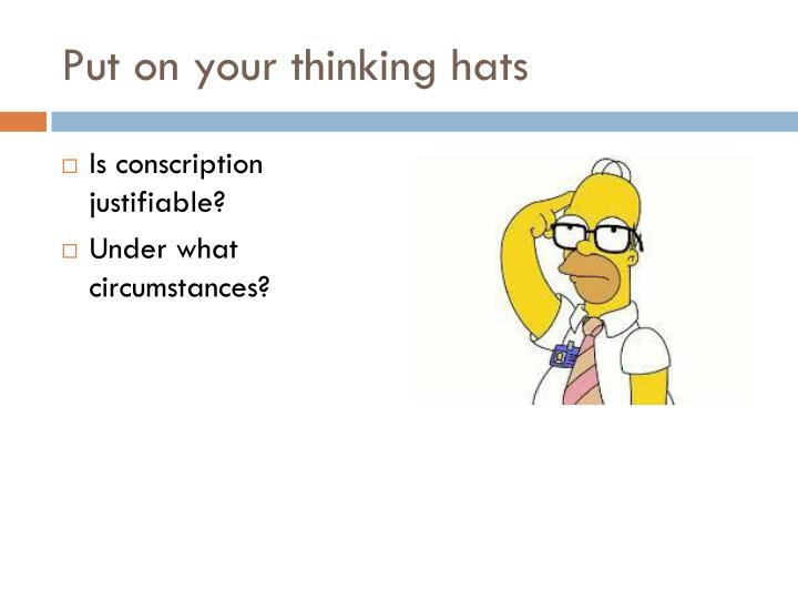 Put on your thinking hats
