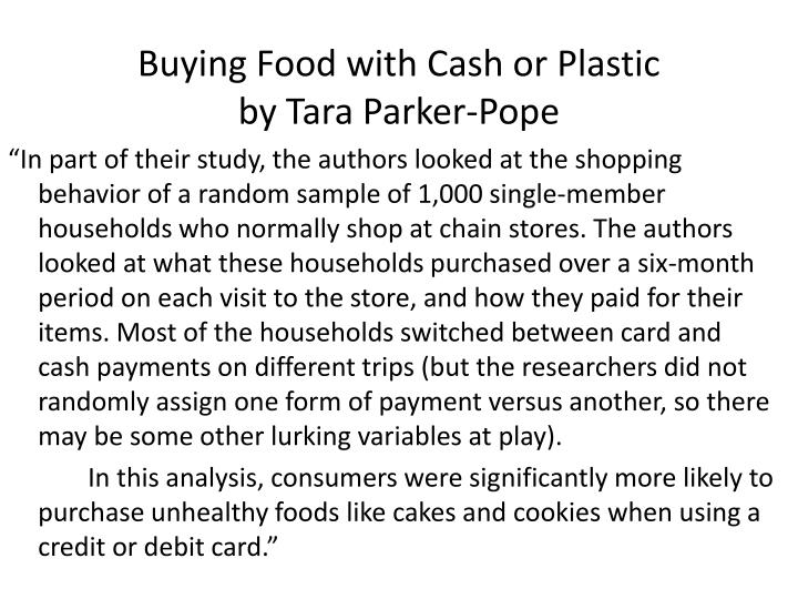 Buying Food with Cash or Plastic