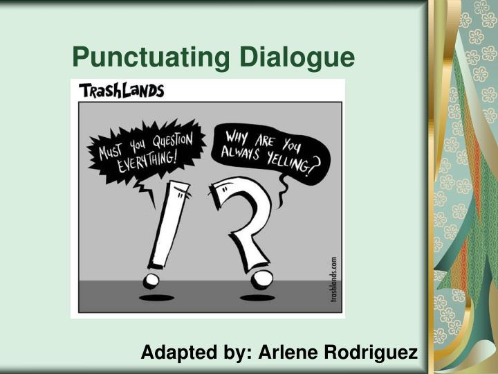 punctuating dialogue n.