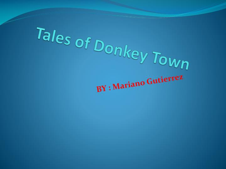 tales of donkey t own n.