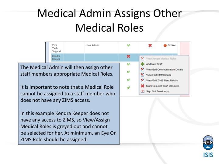 Medical Admin Assigns Other