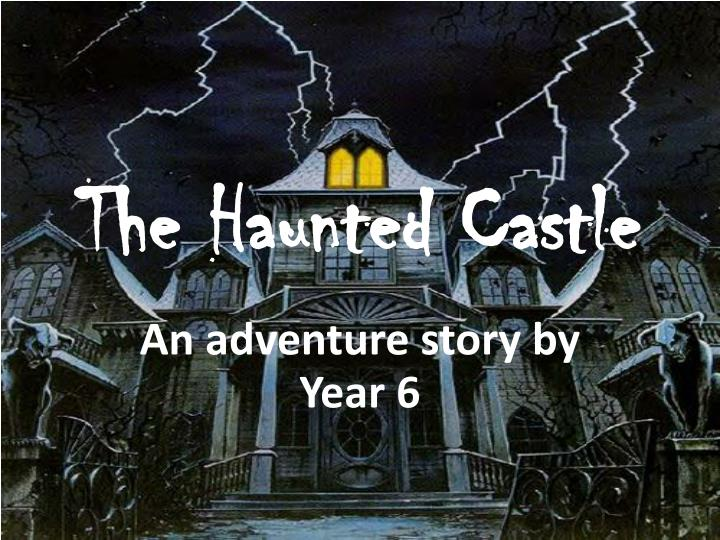 the haunted castle n.