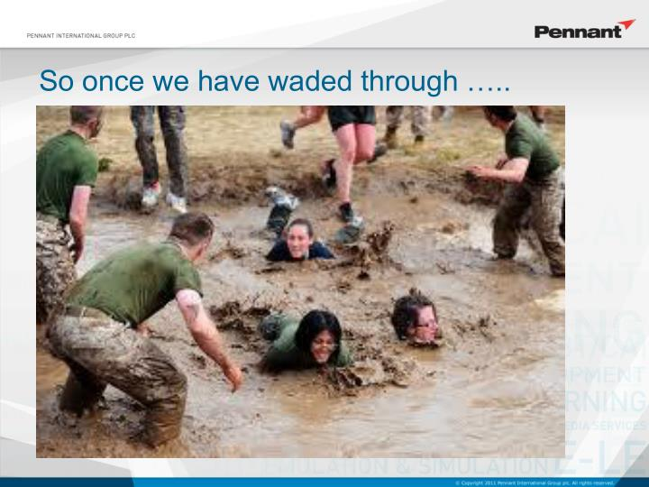 So once we have waded through …..