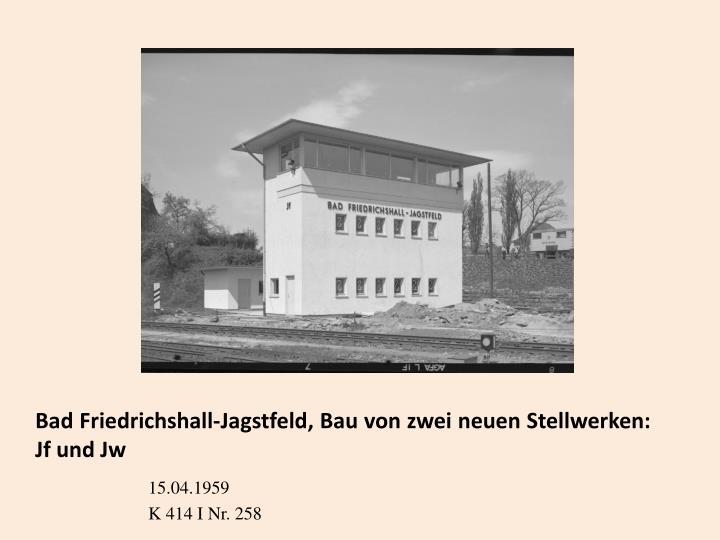 Bad Friedrichshall-Jagstfeld, Bau von zwei neuen Stellwerken: Jf und Jw