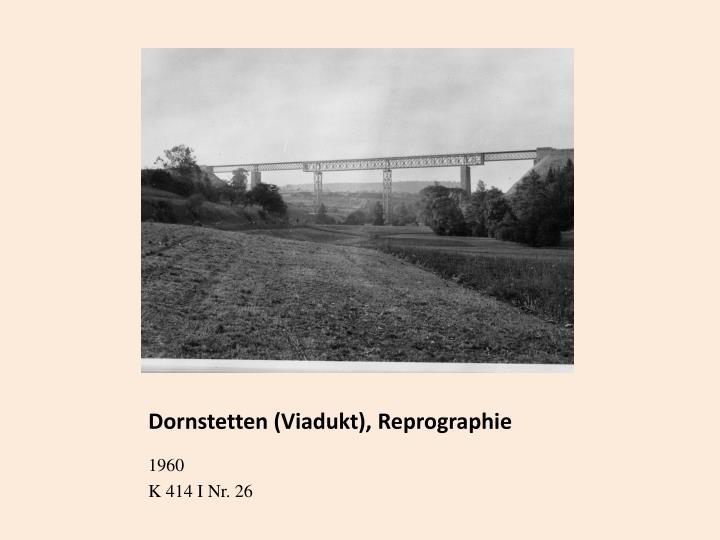 Dornstetten (Viadukt), Reprographie