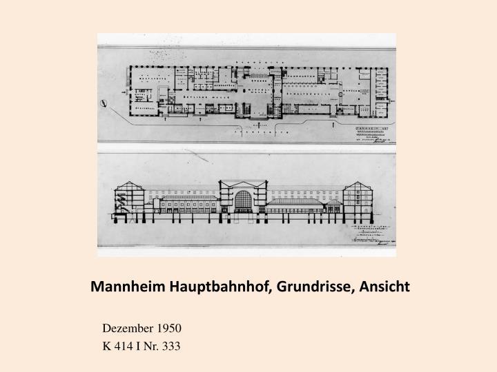 Mannheim Hauptbahnhof, Grundrisse, Ansicht