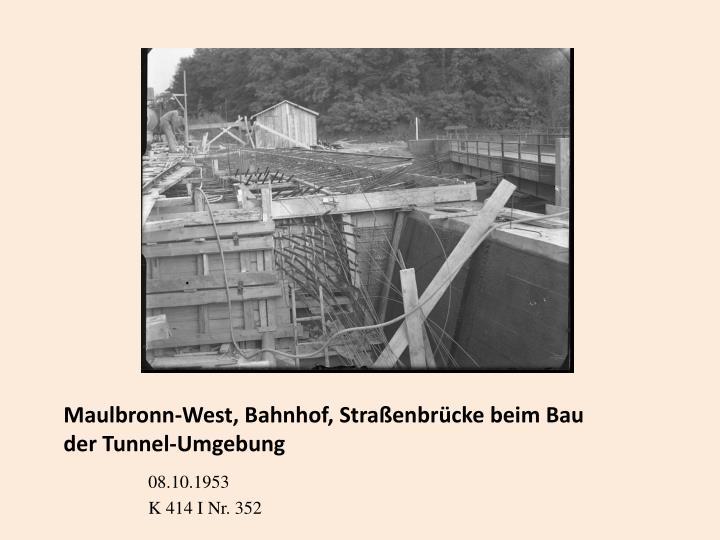 Maulbronn-West, Bahnhof, Straßenbrücke beim Bau der Tunnel-Umgebung