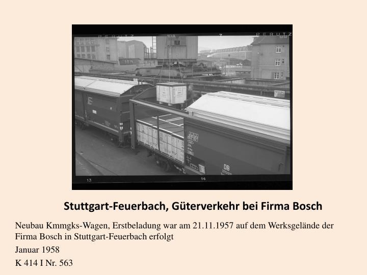 Stuttgart-Feuerbach, Güterverkehr bei Firma Bosch